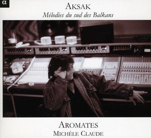 Aksak: Melodies from the Southern Balkans