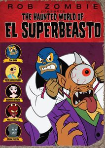 Haunted World of El Superbeasto