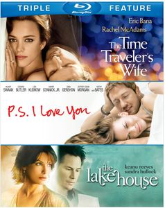 The Time Traveler's Wife /  P.S. I Love You /  The Lake House