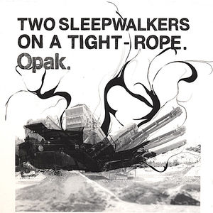 Two Sleepwalkers on a Tight-Rope