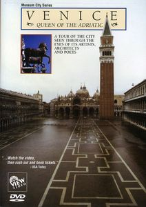 Venice: Queen of the Adriatic