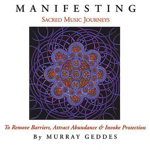 Manifesting-Sacred Music Journeys