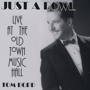 Just a Bowl-Live at the Old Town Music Hall
