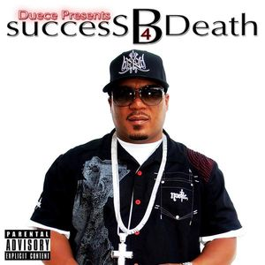 Success B4 Death