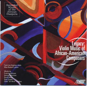 Legacy: Violin Music of African-American Composers