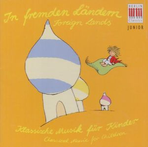 Berlin Classic Junior: Foreign Lands /  Various