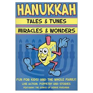 Hanukkah Tales and Tunes/ Miracles and Wonders