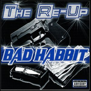 Wicked One Thumper : Bad Habbit Musiks the Re-Up