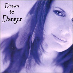Drawn to Danger