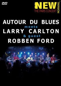 Autour de Blues Meets Larry Carlton & Robben