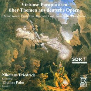 Virtuoso Paraphrases of German Operas