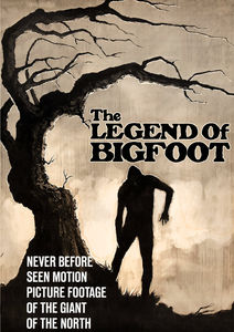 The Legend of Bigfoot