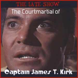 Courtmartial of Captain James T. Kirk