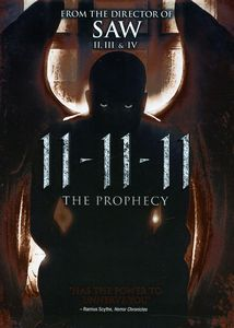 11-11-11: The Prophecy