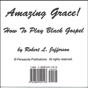 Amazing Grace: How to Play Black Gospel Book 2