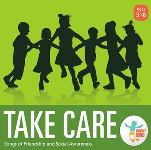 Take Care: Songs of Friendship & Social Awareness