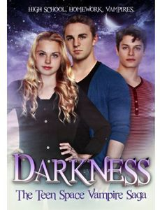 Darkness (Teenage Space Vampires)