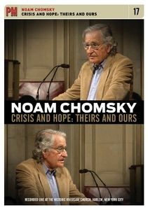 Noam Chomsky: Crisis and Hope: Theirs and Ours