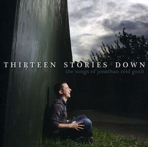Thirteen Stories Down: Songs of Jonathan Reid /  Various