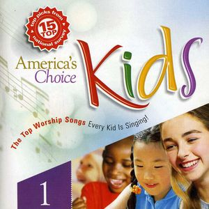America's Choice Kid's Worship, Vol. 1