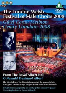London Festival of Welsh Male Choirs 2008 /  Various