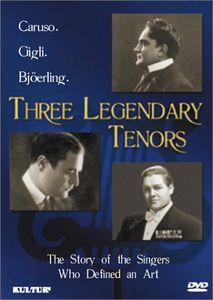 3 Legendary Tenors