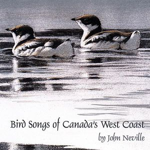 Bird Songs of Canada's West Coast