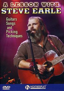 Steve Earle: Guitars Songs Picking Techniques and Arrangements