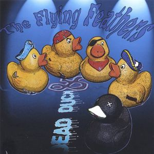 Dead Duck & the Flying Feathers