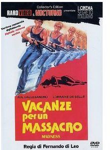 Vacanze Per Un Massacro-Madn [Import]