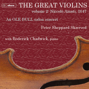 Great Violins: Niccol0 Amati 1647 Vol. 1