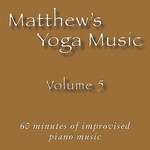 Matthew's Yoga Music 5