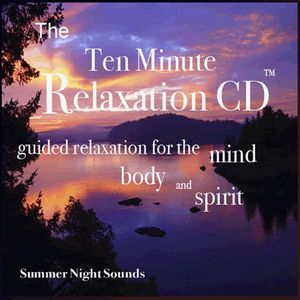 Ten Minute Relaxation-Summer Evening Sounds