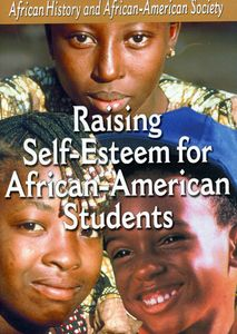 Raising Self-Esteem African American