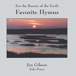 Favorite Hymns-For the Beauty of the Earth