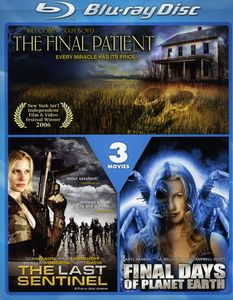 The Final Patient /  The Last Sentinel /  Final Days of Planet Earth