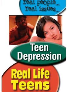 Real Life Teens: Teen Depression