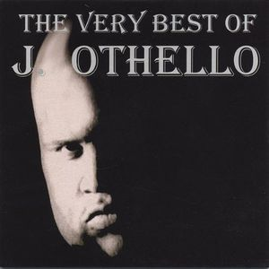 Very Best of J. Othello