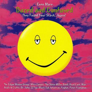Even More Dazed & Confused (Original Soundtrack)