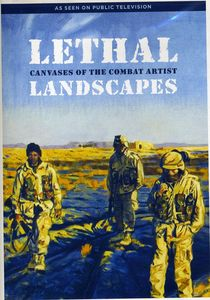 Lethal Landscapes: Canvases of the Combat Artis