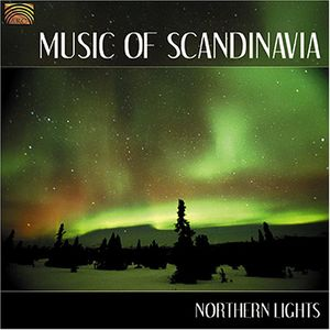 Music of Scandinavia: Northern Lights /  Various