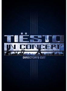 Tiesto in Concert (Director's Cut) [Import]