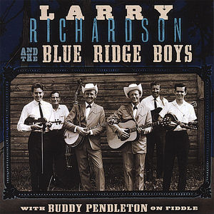Larry Richardson & Blue Ridge Boys