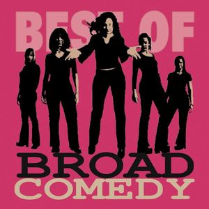 Best of Broad Comedy