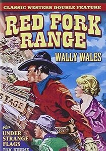 Red Fork Range (1930)/ Under Strange Flags (1937)