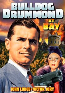 Bulldog Drummond At Bay [Black and White]