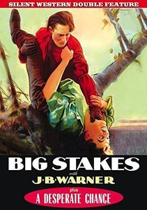 Silent Western Double Feature: Big Stakes /  A Desperate Chance