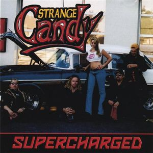 Strange Candy : Supercharged