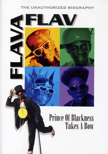 Flava Flav - Prince of Blackness Takes a Bow