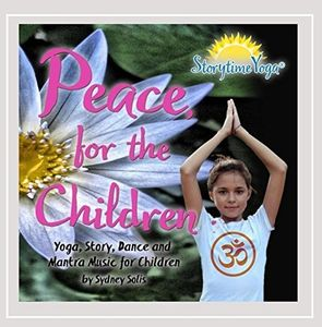Storytime Yoga: Peace, For The Children